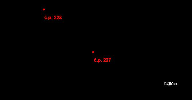 Davle 227 na parcele st. 100 v KÚ Davle, Katastrální mapa